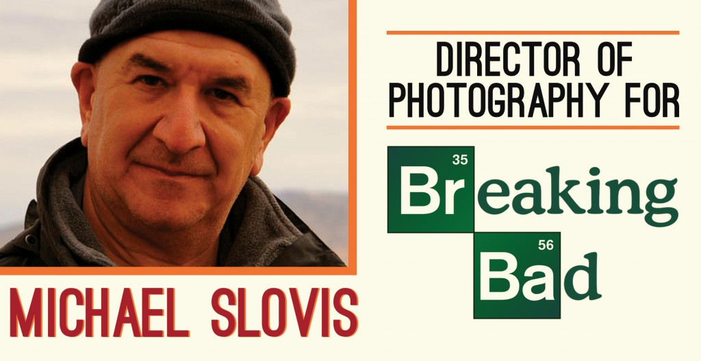 Breaking Bad Breakdown (with Michael Slovis, Director of Photography)