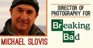 Breaking Bad Breakdown (with Michael Slovis, Director of Photography) GCS007