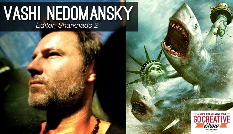 Sharknado (with Vashi Nedomansky and Matt Allard)