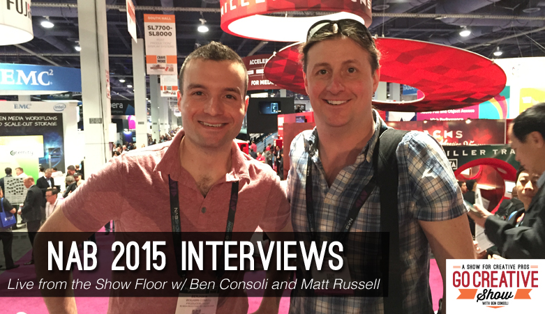 Matt Russell live from NAB 2015, speaking with reps from Canon, Blackmagic, and LitePanels