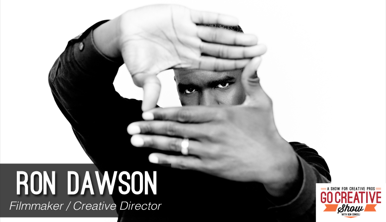 Ron Dawson Filmmaker on Go Creative Show