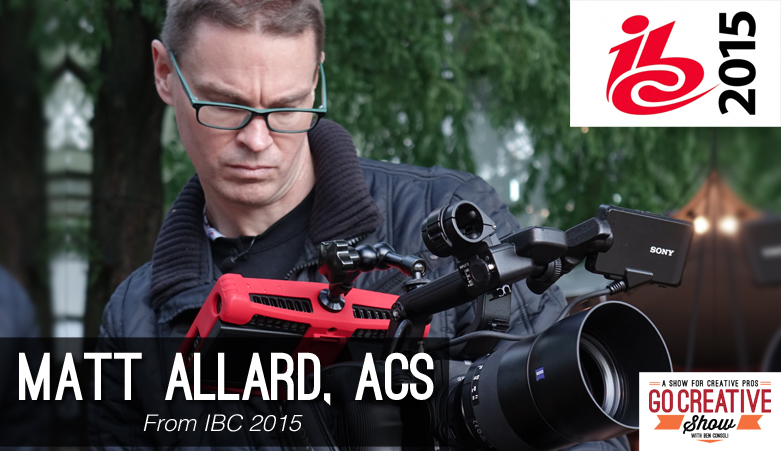 News from IBC 2015 with Matt Allard on Go Creative Show