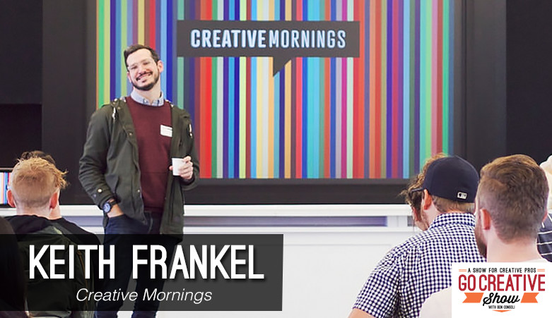 keith frankel from creative mornings