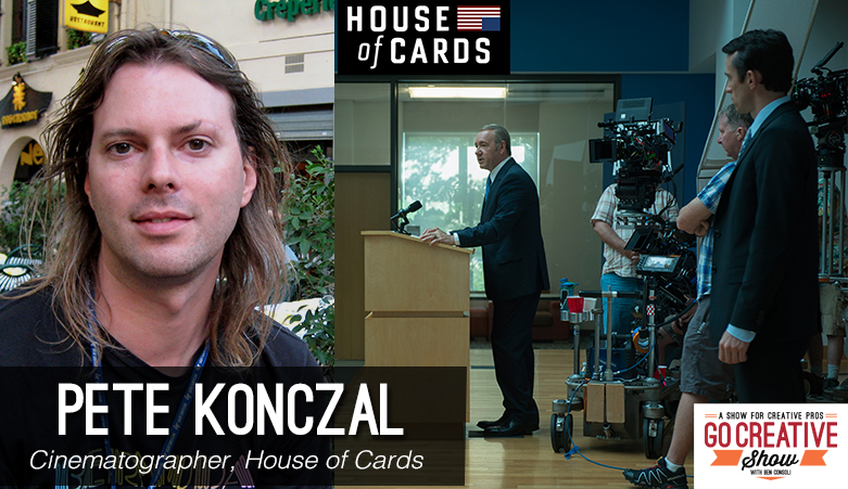 Pete Konczal Cinematographer, House of Cards Season 4