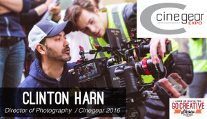 Cinegear 2016 and Making the Jump from Corporate Video to Feature Film (with Clinton Harn) GCS092
