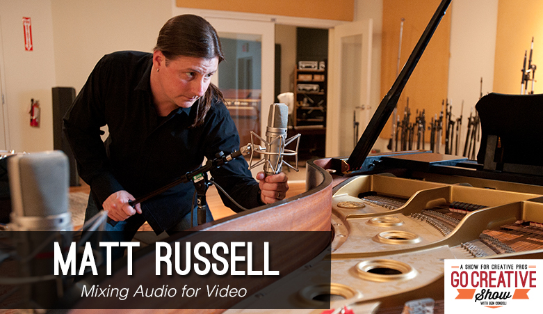 Matt Russell Mixing Audio for Video