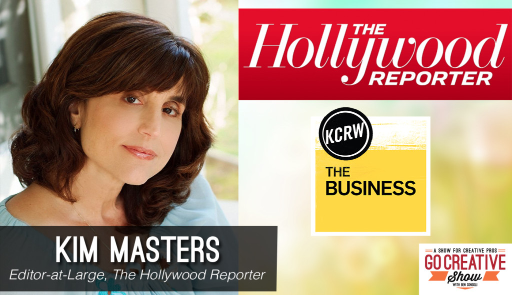 Kim Masters, hollywood journalist on Go Creative Show
