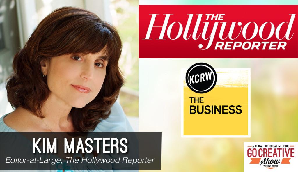 Kim Masters, hollywood journalist on Go Creative Show