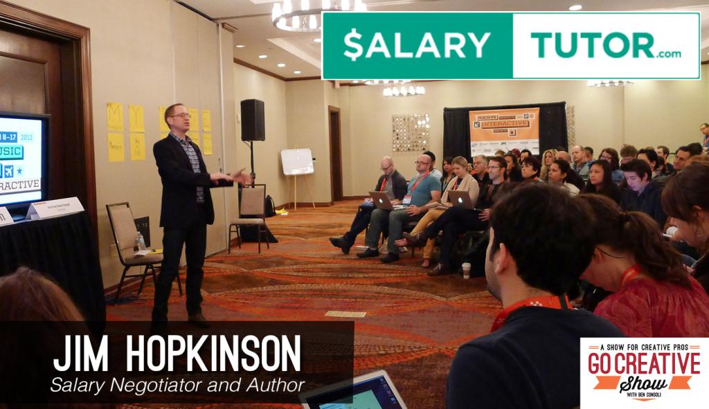 Salary Tutor Jim Hopkinson on Go Creative Show podcast with Ben Consoli