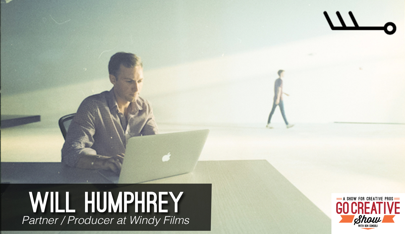 Will Humphrey joins Go Creative Show host and commercial director Ben Consoli to discuss how to become a better interviewer