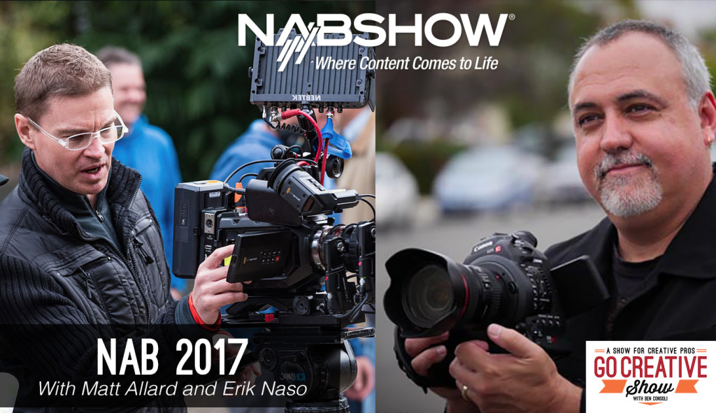 NAB 2017 Coverage with News Shooter and Ben Consoli