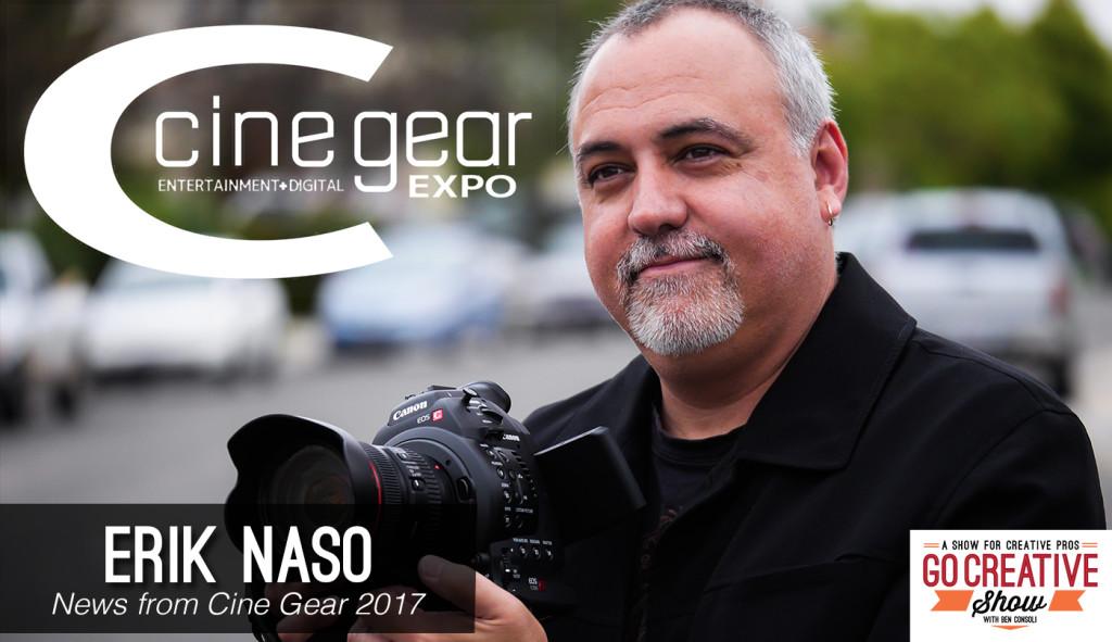 GCS124 Cine Gear Erk Naso