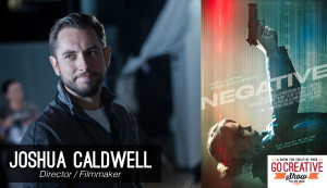 The Making of Negative (with Joshua Caldwell) GCS132