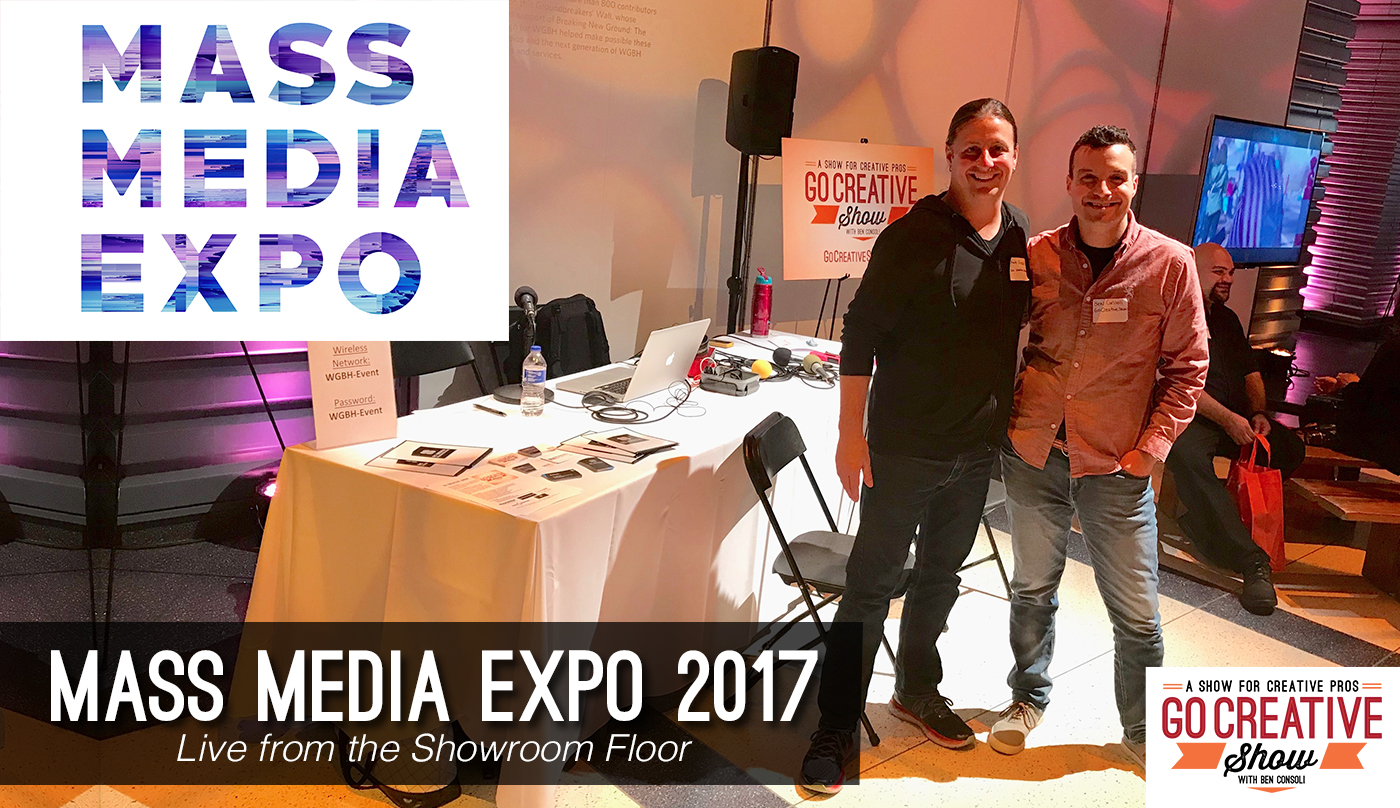 Commercial director and Go Creative Show host Ben Consoli is live at the Mass Media Expo