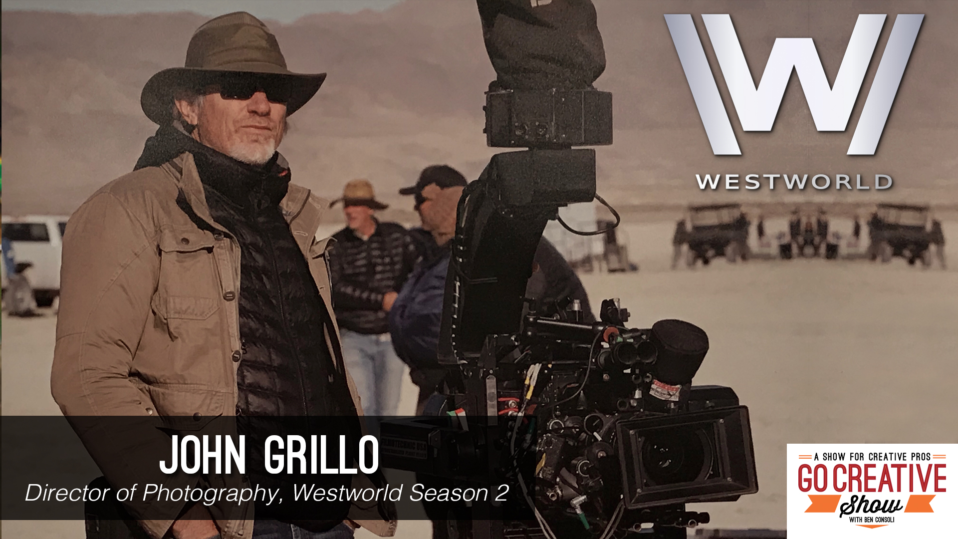 Director of Photography John Grillo on Go Creative Show with Ben Consoli