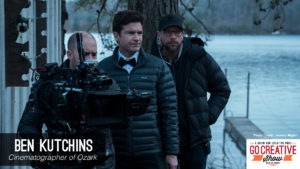 Ozark Cinematography (with Ben Kutchins) GCS154