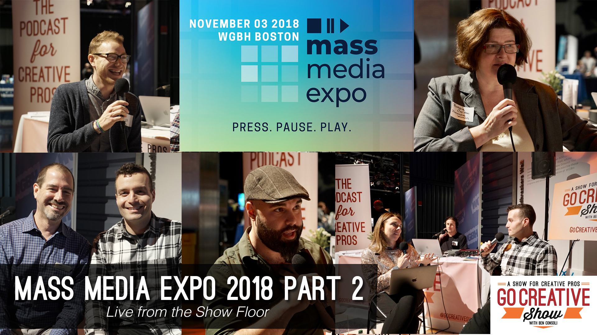 Go Creative Show with Ben Consoli at Mass Media Expo 2018