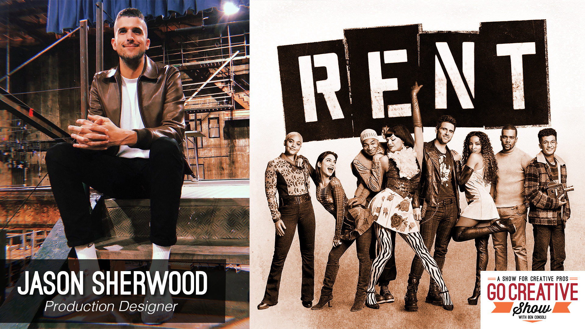 Jason Sherwood production designer for RENT on Go Creative Show