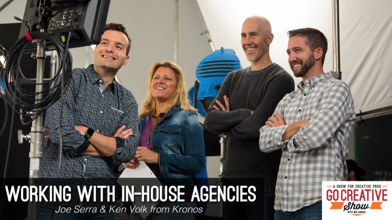 Ken Volk and Joe Serra from Kronos join Go Creative Show host Ben Consoli to discuss in-house advertising agencies