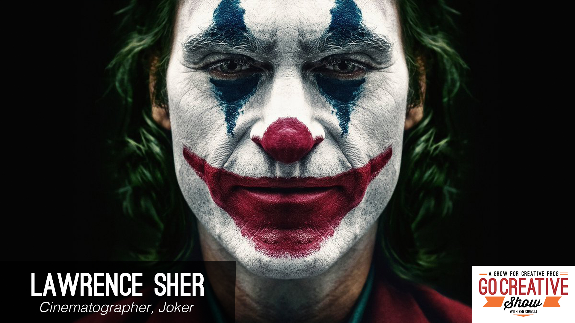 Cinematography Of Joker With Lawrence Sher Go Creative Show