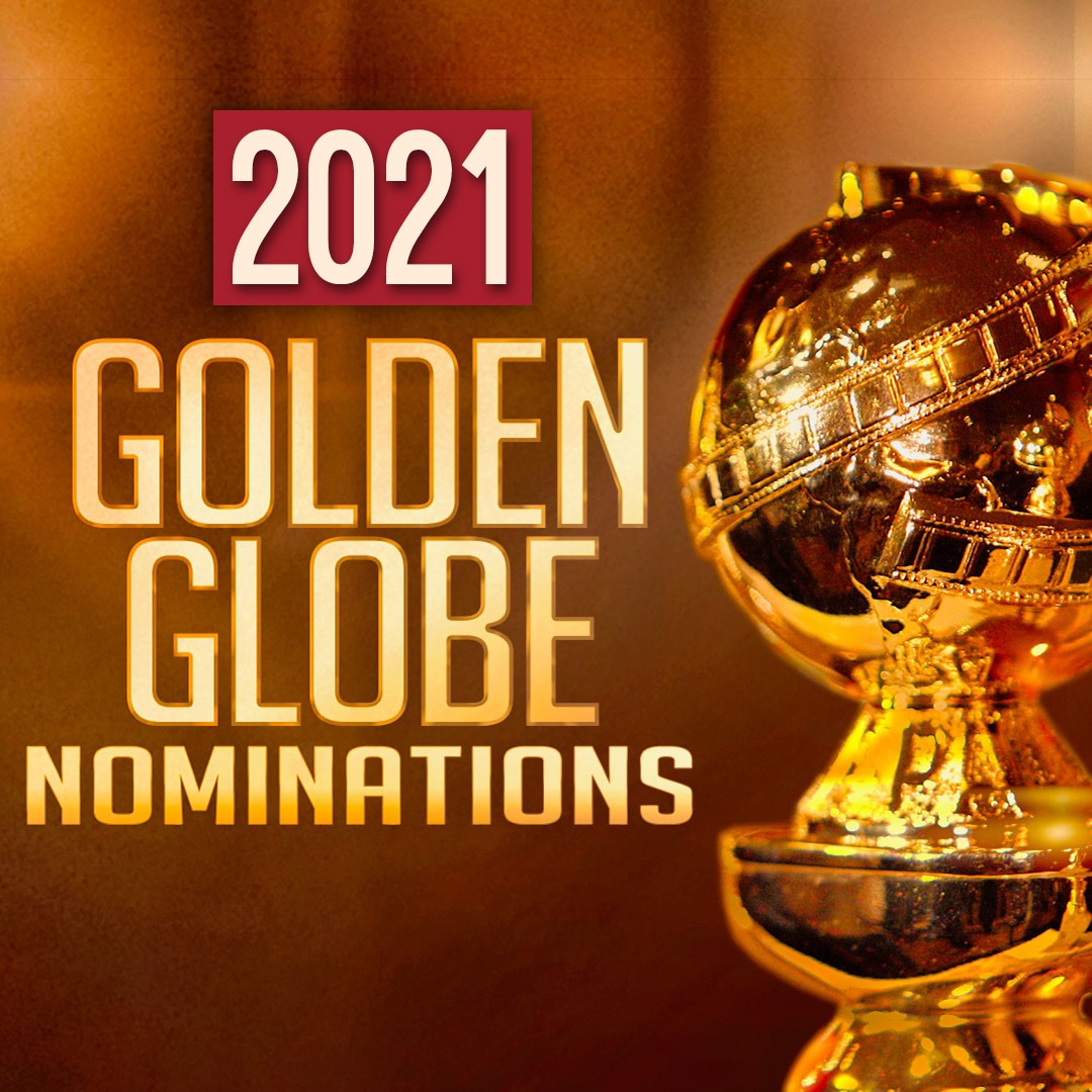 2021 Golden Globe Nominations